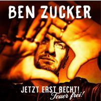 Ben Zucker - Jetzt Erst Recht! Feuer Frei! - CD