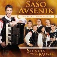 Saso Avsenik und seine Oberkrainer - Stunden voll Musik - CD
