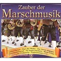 Zauber der Marschmusik - 3CD
