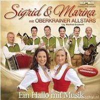Sigrid und Marina mit Oberkrainer Allstars - Ein Hallo mit Musik - CD