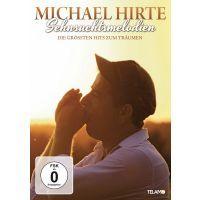 Michael Hirte - Sehnsuchtsmelodien - DVD