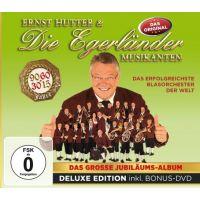 Ernst Hutter und die Egerlander Musikanten - Das Grosse Jubilaums-Album - CD+DVD