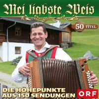 Mei Liabste Weis - Die Hohepunkte Aus 150 Sendungen - 2CD