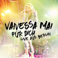 Vanessa Mai - Fur Dich - Live Aus Berlin - 2CD