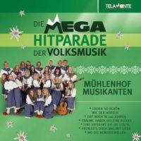 Muhlenhof Musikanten - Die Mega Hitparade Der Volksmusik - CD