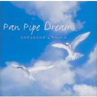 Gheorghe Zamfir - Pan Pipe Dreams - CD