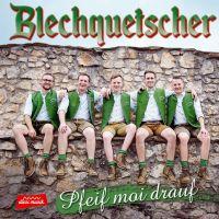 Blechquetscher - Pfeif Moi Drauf - CD
