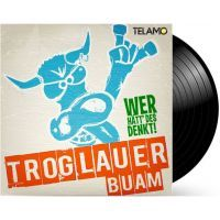 Troglauer Buam - Wer hätt' des denkt!? - LP