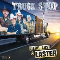 Truck Stop - Liebe, Lust & Laster - CD