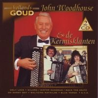 John Woodhouse en de Kermisklanten - Hollands Goud - 2CD