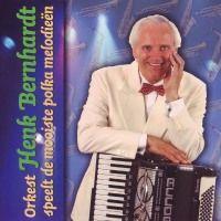 Orkest Henk Bernhardt - Speelt De Mooiste Polka Melodieen - CD