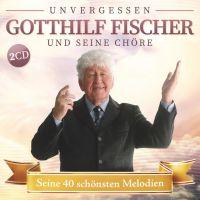 Gotthilf Fischer Und Seine Chore - Seine 40 Schonsten Melodien - 2CD