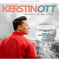 Kerstin Ott - Ich Muss Dir Was Sagen - Platin Edition - CD