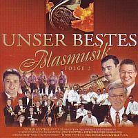 Unser Bestes Blasmusik - Folge 2 - 2CD