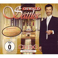 Oswald Sattler - Credo - Religiose Lieder - DeLuxe Edition - CD+DVD