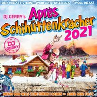 DJ Gerry's - Apres Schihuttenkracher 2021 - CD