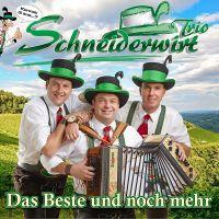 Schneiderwirt Trio - Das Beste Und Noch Mehr - CD