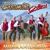 Ensemble Osttirol - Sie War Schon, Die Musikantenzeit - CD