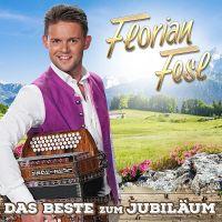 Florian Fesl - Das Beste Zum Jubilaum - CD