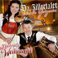 Da Zillertaler Und Die Geigerin - Friedvolle Weihnacht - CD