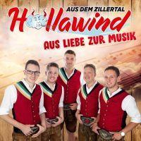 Hollawind Aus Dem Zillertal - Aus Liebe Zur Musik - CD
