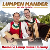 Lumpen Mander Aus Dem Zillertal - Oamal A Lump Immer A Lump - CD