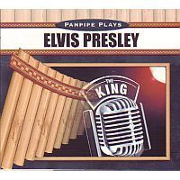 Panpipe plays Elvis Presley The King (panfluit) - CD