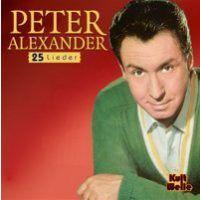 Peter Alexander - Die Kirschen In Nachbars Garten - Kult Welle - CD