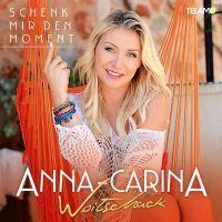 Anna-Carina Woitschack - Schenk Mir Den Moment - CD
