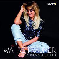 Annemarie Eilfeld - Wahre Traumer - CD