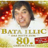 Bata Illic - Das Beste Zum 80. Geburtstag - 2CD