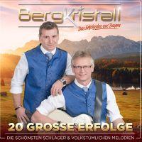 Bergkristall - 20 Grosse Erfolge - CD