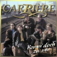 Carrière - Komm' Doch Zu Mir - CD