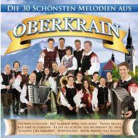 Die 30 Schonsten Melodien Aus Oberkrain - 2CD