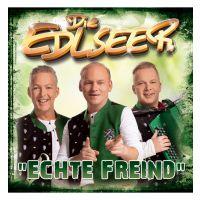 Die Edlseer - Echte Freind - CD