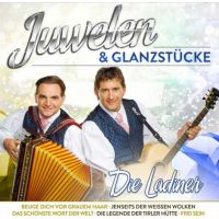 Die Ladiner - Juwelen & Glanzstucke - CD