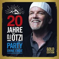DJ Otzi - 20 Jahre - Party Ohne Ende - Gold Edition - 2CD