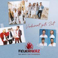 Feuerherz - Verdammt Gute Zeit - Das Beste Von - CD