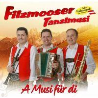 Filzmooser Tanzlmusi - A Musi Fur Di - CD