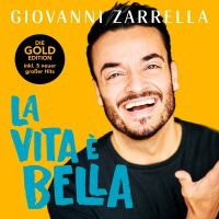 Giovanni Zarrella - La Vita E Bella - Gold Edition - CD