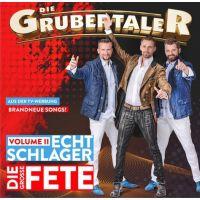 Die Grubertaler - Echt Schlager - Die Grosse Fete - Vol. 2 - CD