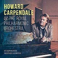 Howard Carpendale & The Royal Philharmoniker Orchestra - Symphonies Meines Lebens - CD