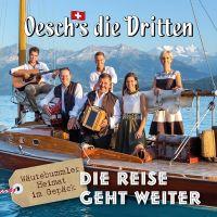 Oesch's Die Dritten - Die Reise Geht Weiter - CD