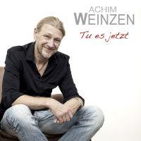 Achim Weinzen - Tu Es Jetzt - CD