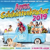 DJ Gerry's Apres Schihuttenkracher 2019 - 2CD