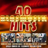 40 Blasmusik Hits - 2CD