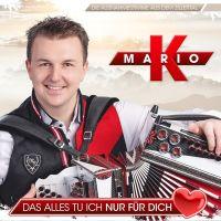 Mario K. - Das Alles Tu Ich Nur Fur Dich - CD