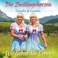 Die Zwillingsherzen - Claudia & Carmen - Wir Lieben Das Leben - CD