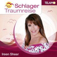Ireen Sheer - Schlager Traumreise - CD