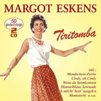 Margot Eskens - Tiritomba - 2CD